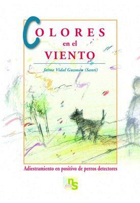 Colores En El Viento [Couleurs dans le vent] KNS Ediciones