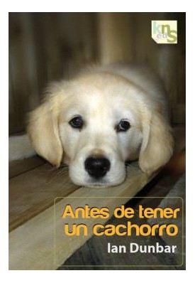 Antes De Tener Un Cachorro [Avant davoir un chiot] KNS Ediciones